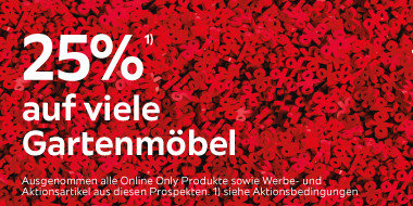 25% auf viele  Gartenmöbel