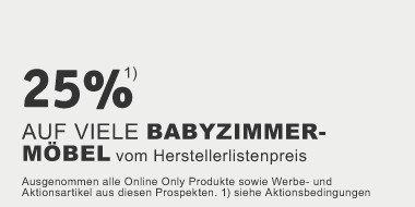 25% auf viele Babyzimmermoebel vom Herstellerlistenpreis