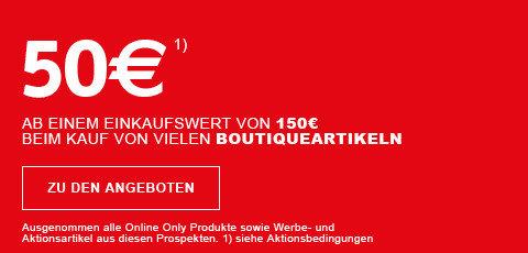 50€ ab einem Einkaufswert von 150€ beim Kauf von vielen Boutiqueartikeln,  Böden, Leuchten, Vorhängen und Heimtextilien Code: BN562