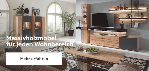 Massivholzmöbel für jeden Wohnbereich