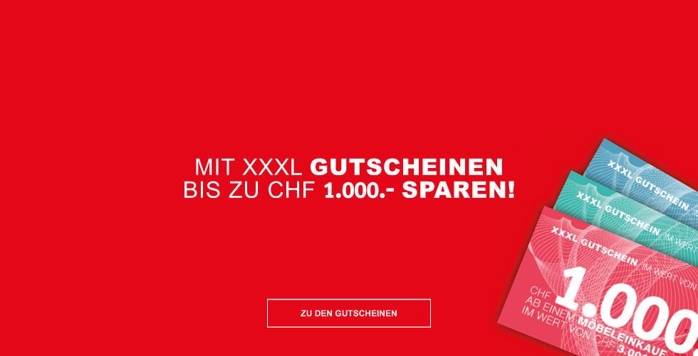 Mit XXXL Gutscheinen bis zu CHF1000,- sparen!