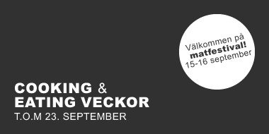 Cooking & eating veckor - theme color black, button: Matfestival den 15-16 september!