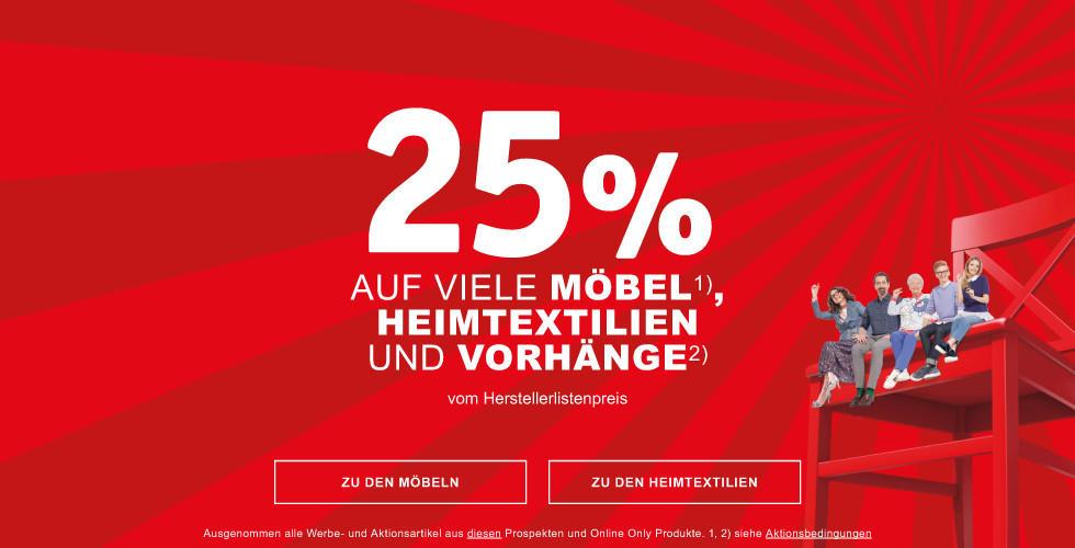 25% auf viele Möbel,  Heimtextilien und Vorhänge vom Herstellerlistenpreis