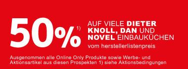 50 Prozent auf viele Dieter Knoll, Dan und Novel Einbaukuechen