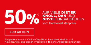 50% auf viele Dieter Knoll, Dan und Novel Einbaukuechen