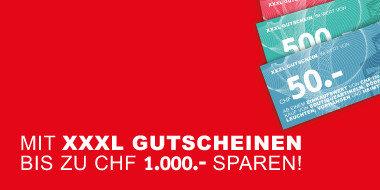 Mit XXXL Gutscheinen bis zu CHF 1000,- sparen!