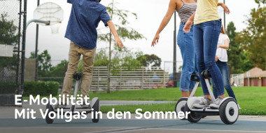 E-Mobilität Mit Vollgas in den Sommer