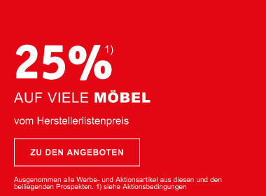 25% auf viele Möbel