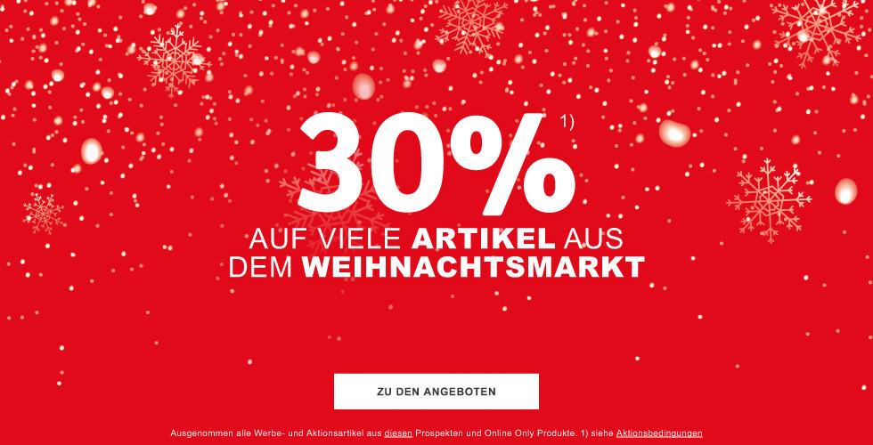 30% auf viele  Artikel aus dem  Weihnachtsmarkt