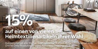 15% auf einen von viele Heimtextilienartikeln Ihrer Wahl