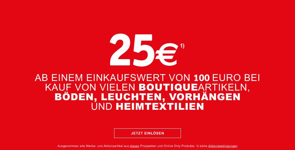 25 Euro ab 100 Euro bei Kauf von vielen Boutiqueartikeln Boeden Leuchten Vorhaengen und Heimtextilien GS-Code BN505
