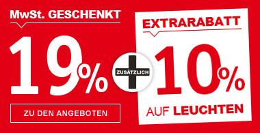 19% MwSt geschenkt + 10% Extrarabatt