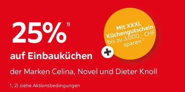 25% auf Einbauküchen der Marken Celina, Novel und Dieter Knoll. Mit XXXL Küchengutschein bis zu 3.000.- sparen