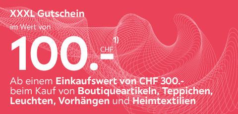 XXXL Gutschein im wert von 100CHF
