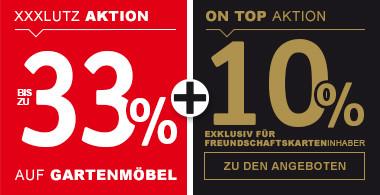 33% auf Gartenmöbel + 10% exklusiv für Freundschaftskarteninhaber