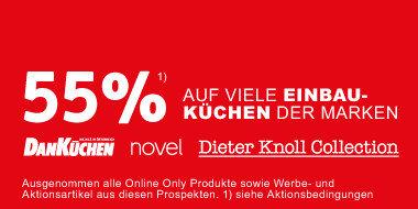 55% auf viele Einbaukuechen der Marken DanKüchen, Novel, Dieter Knoll Collection + Gratis Lieferung und Montage