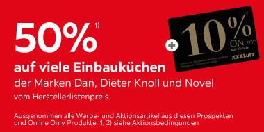 50% auf viele Einbauküchen der Marken Dan, Dieter Knoll und Novel  vom Herstellerlistenpreis +10% ON TOP auf Küchen