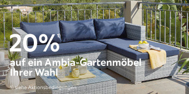 20% auf ein Ambia Gartenmöbel Ihrer Wahl