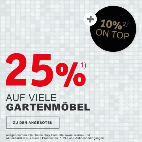 25 Prozent auf viele Gartenmoebel