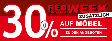 Red Shopping Week 30 % auf Möbel