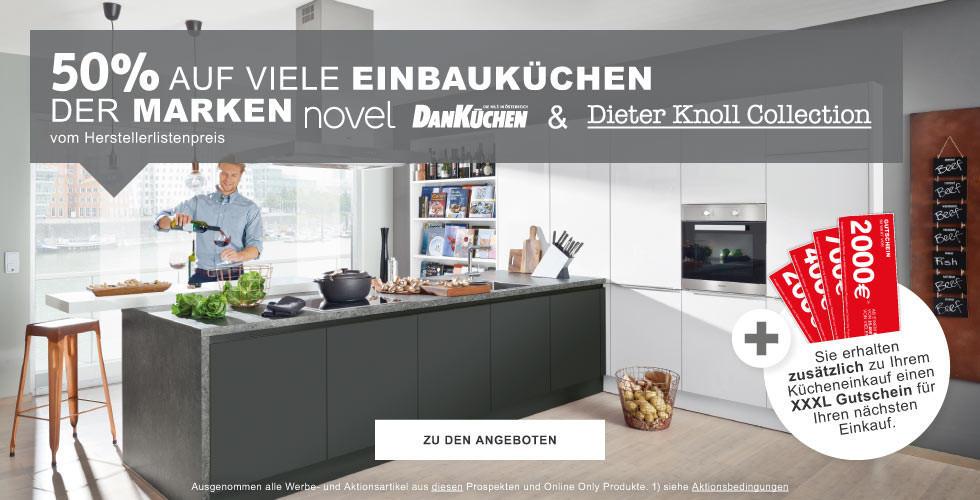 50 Prozent auf viele Einbaukuechen der Marken Novel Dan DieterKnoll