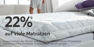 22% auf viele Matratzen