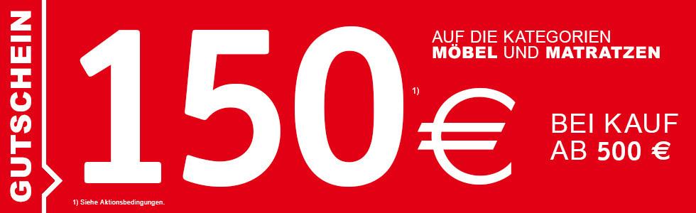 150 Euro geschenkt bei Kauf ab 500 Euro