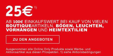 Raeumungsgutschein 25€ ab einem Einkaufswert von 100 € bei Kauf  von Boutiqueartikeln, Böden, Leuchten, Vorhaengen und Heimtextilien // GS-Code: BN529