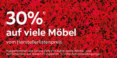 30% auf viele Möbel vom Herstellerlistenpreis