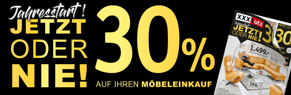 30% auf Ihren Möbeleinkauf - Jahresstart