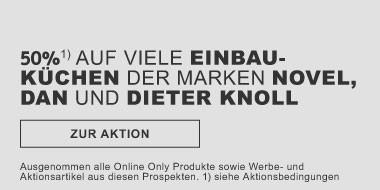 50% auf viele Einbaukuechen der Marken Novel Dan DieterKnoll