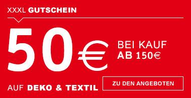 50€ bei Kauf ab 150€ Deko & Textil