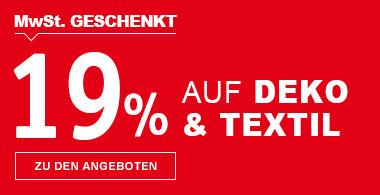 19% MwSt geschenkt auf Deko & Textil
