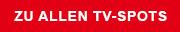 Zu allen TV-Spots