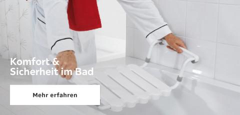 Komfort & Sicherheit im Bad