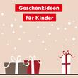 TH-49-19-7_Icon_Geschenkideen-für-Kinder