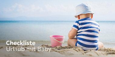 Checkliste- Urlaub mit Baby