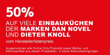 50% auf Einbauküchen der Marke  Dan novel Dieter Knoll vom Herstellerlistenpreis + Gratis Einbaugeräte