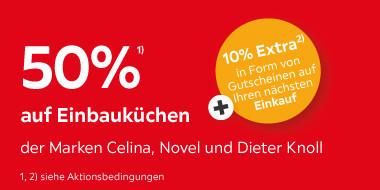 50% auf Einbauküchen der Marken Celina, Novel und Dieter Knoll