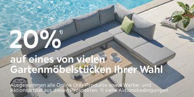 20% auf eines von vielen Gartenmöbelstücken Ihrer Wahl