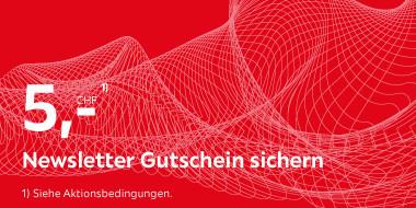 5.- CHF Newsletter Gutschein sichern!