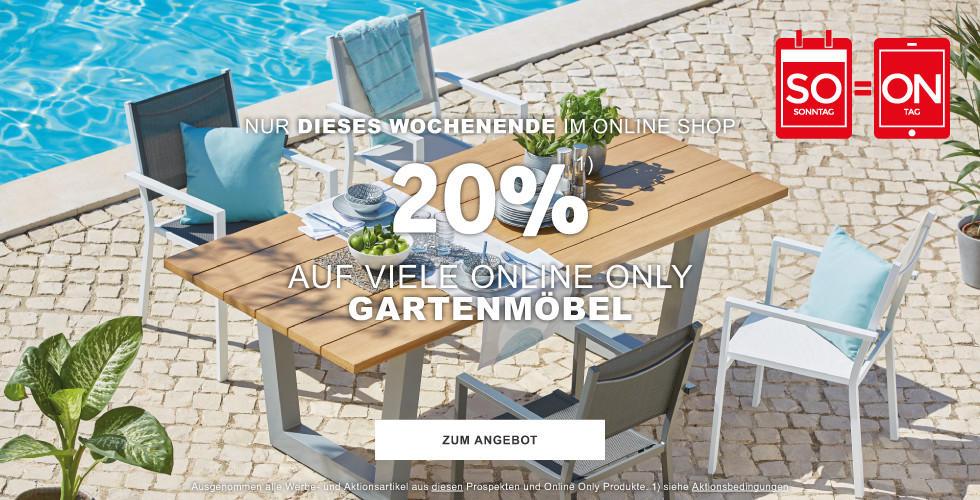 20% auf viele  Online Only Gartenmöbel