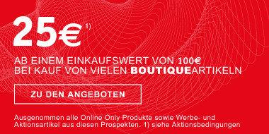 Raeumungsgutschein 25€ ab einem Einkaufswert von 100 € bei Kauf  von vielen Boutiqueartikeln