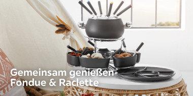Gemeinsam genießen - Fondue & Raclette