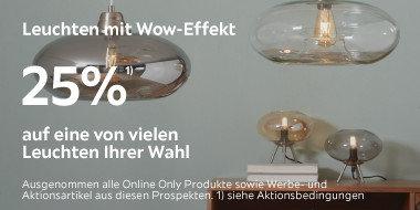 Leuchten mit Wow-Effekt  25% auf einen von vielen Leuchtenartikeln Ihrer Wahl