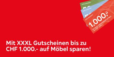 Mit XXXL Gutscheinen bis zu CHF 1.000.- sparen!