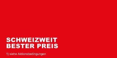 Schweizweit bester Preis