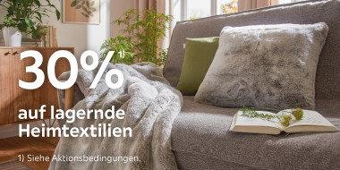 30% auf lagernde Heimtextilien