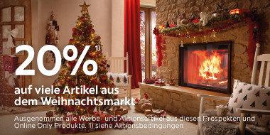 20%¹⁾ auf viele Artikel aus dem Weihnachtsmarkt