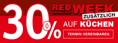 Red Shopping Week 30 % auf Küchen